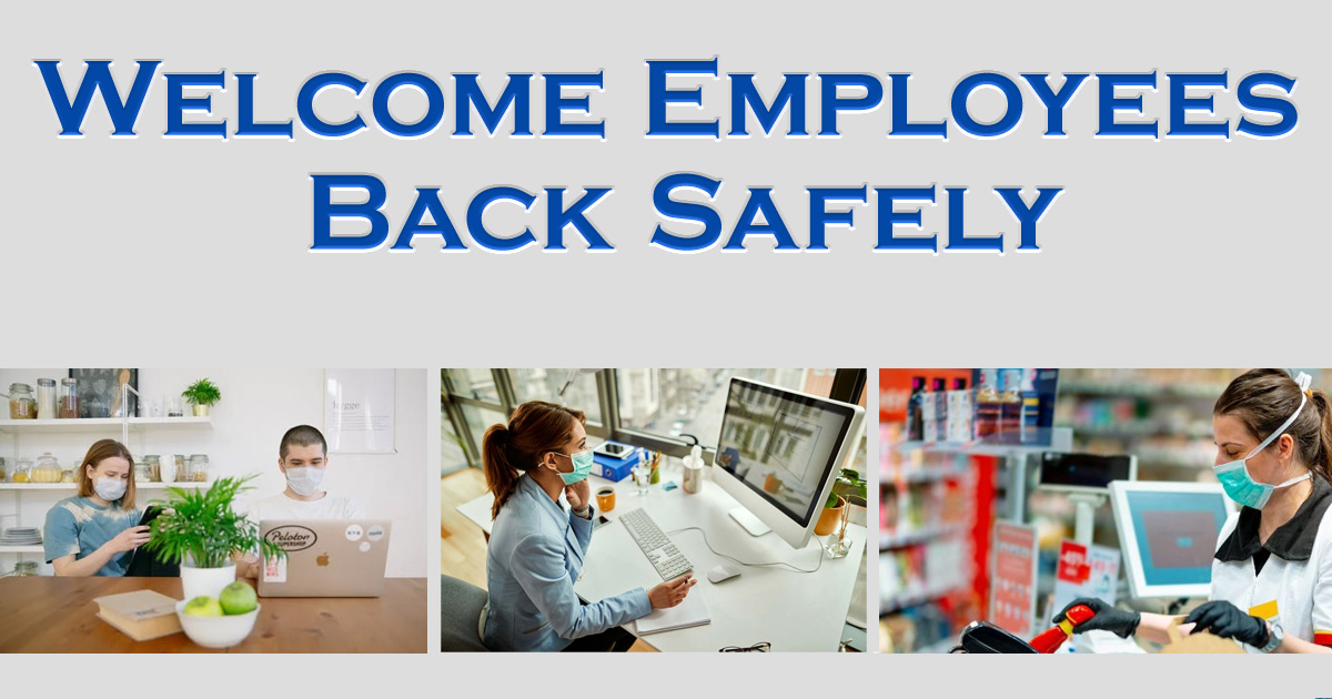 Welcome Employees Back Safely