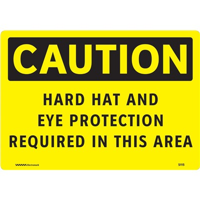 "Brady 102471 - CAUTION Hard Hat And Eye Protection Required In This Area Sign - 7"" H x 10"" W - Aluminum"