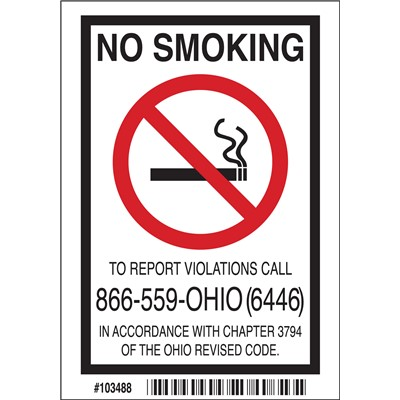"Brady 103488 - Ohio No Smoking To Report Violations Call 866-559-Ohio (6446) Sign - 5"" H x 3.5"" W x 0.006"" D - Polyester"