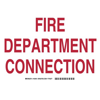 "Brady 103610 - FIRE DEPARTMENT CONNECTION Sign - 7"" H x 10"" W x 0.06"" D"