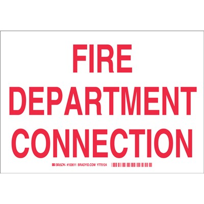 "Brady 103611 - BradyGlo FIRE DEPARTMENT CONNECTION Sign - 7"" H x 10"" W x 0.008"" D"