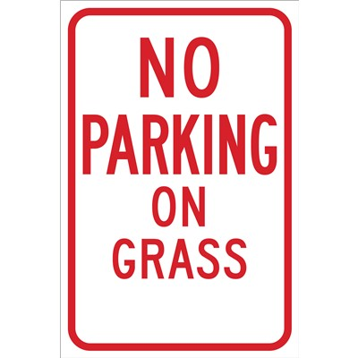 "Brady 103692 - No Parking On Grass Sign - 18 "" H x 12 "" W x .035 "" D - Red on White"
