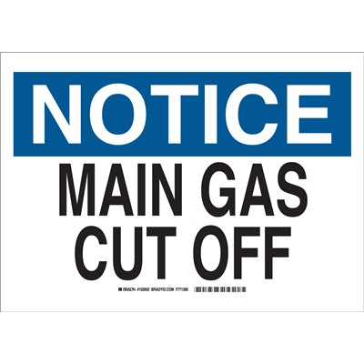 "Brady 103932 - NOTICE Main Gas Cut Off Sign - 10"" H x 14"" W x 0.006"" D - Polyester"