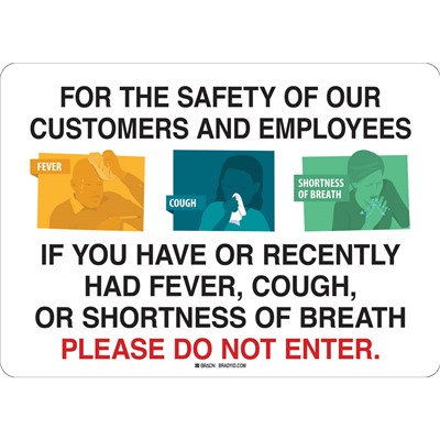 "Brady 170177 - For The Safety Of Our Customers And Employees Sign - Polyester - 10"" H x 14"" W - Black/White"