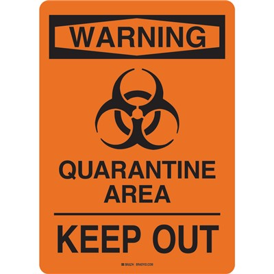 "Brady 170184 - Quarantine Area Sign - Polystyrene - 10"" H x 7"" W - Black/Orange"