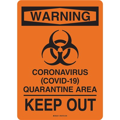 "Brady 170190 - Coronavirus (Covid- 19) Quarantine Area Sign - Polystyrene - 10"" H x 7"" W - Black/Orange"